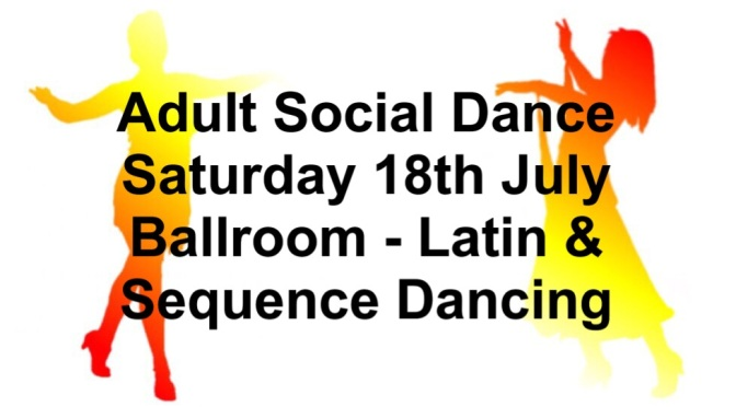 Social Dance Saturday the 18th July